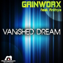 Gainworx feat. Anthya - Vanished Dream