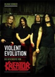 Violent Evolution - Die Geschichte von Kreator