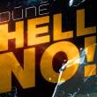 Dúné - Hell No!