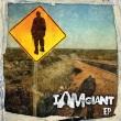 I Am Giant - I Am Giant EP