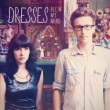 Dresses - Blew My Mind