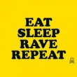 Fatboy Slim & Riva Starr - Eat, Sleep, Rave, Repeat