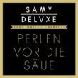 Samy Deluxe feat. Matteo Capreoli - Perlen vor die Säue