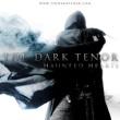 The Dark Tenor - Haunted Hearts