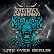 The BossHoss - Flames Of Fame - Live Over Berlin
