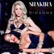 Shakira feat. Rihanna - Can't Remember To Forget