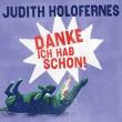 Judith Holofernes - Danke, ich hab schon!