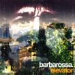 Barbarossa - Elevator EP
