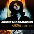 Jamie N Commons - Karma (Hardline)