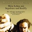 Roots, Karma, Chaos - Mein Leben mit Sepultura und Soulfly