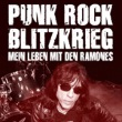 Marky Ramone - Punk Rock Blitzkrieg