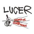 Lucer - Bring Me Good News