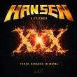 Hansen & Friends - XXX - Three Decades In Metal