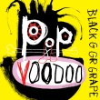Black Grape - Pop Voodoo