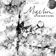 Myelin - Reservoirs