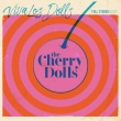 The Cherry Dolls - Viva Los Dolls