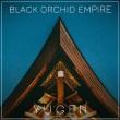 Black Orchid Empire - Yugen