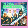 The Coral - Move Through The Dawn