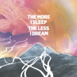 We Were Promised Jetpacks - The More I Sleep The Less I Dream