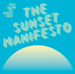 The Sunset Manifesto